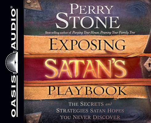 Image for Exposing Satan's Playbook: The Secrets and Strategies Satan Hopes You Never Discover
