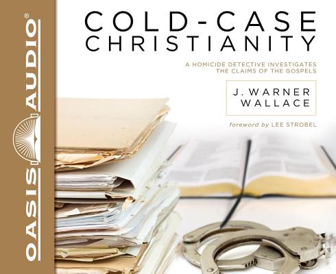 Image for Cold-Case Christianity: A Homicide Detective Investigates the Claims of the Gospels