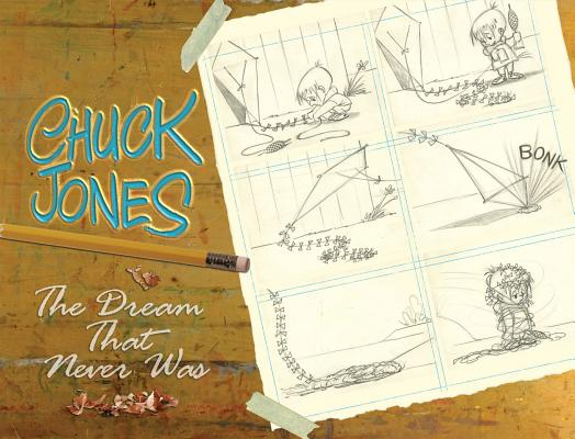Image for CHUCK JONES: The Dream That Never Was