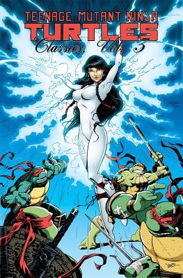 Teenage Mutant Ninja Turtles Classics Volume 3, Dooney, Michael; Murphy, Steve; Farley, A.J.