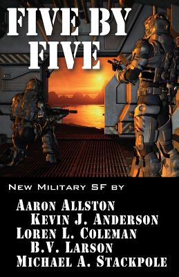 Image for Five by Five: Five short novels by five masters of military science fiction (Volume 1)
