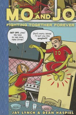Image for Mo and Jo Fighting Together Forever (Toon Books)