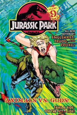 Jurassic Park Vol. 9: Animals vs. Gods!, Englehart, Steve