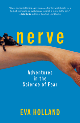 Image for Nerve: Adventures in the Science of Fear