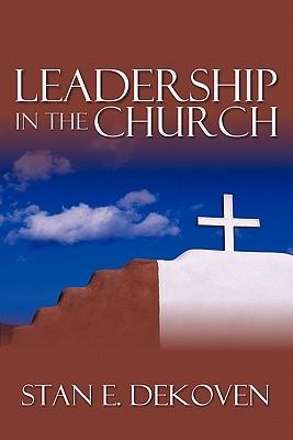 Leadership in the Church, DeKoven, Stan