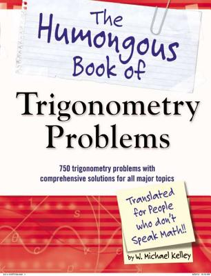 Image for The Humongous Book of Trigonometry Problems