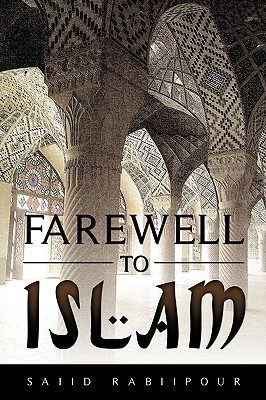 Image for Farewell to Islam (Signed First Edition)