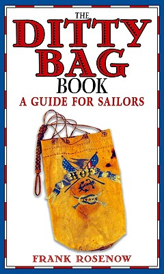 Image for The Ditty Bag Book : A Guide for Sailors