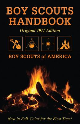 Image for BOY SCOUTS HANDBOOK THE ORIGINAL 1911 EDITION