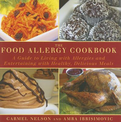 Image for The Food Allergy Cookbook: A Guide to Living with Allergies and Entertaining with Healthy, Delicious Meals