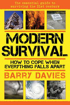 Image for Modern Survival: How to Cope When Everything Falls Apart
