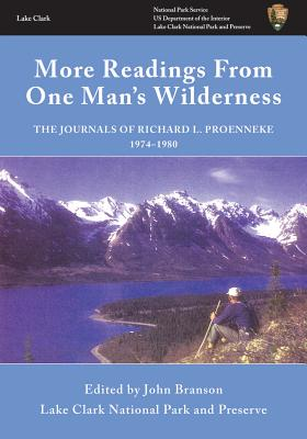 Image for More Readings From One Man's Wilderness: The Journals of Richard L. Proenneke