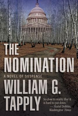 The Nomination  A Novel of Suspense, Tapply, William G.