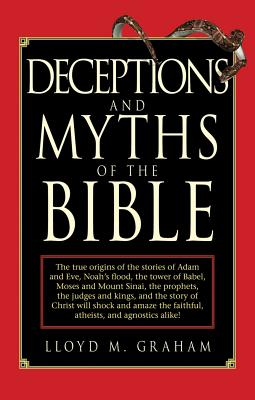 Image for Deceptions and Myths of the Bible
