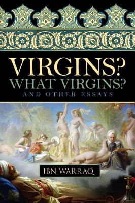 Image for Virgins? What Virgins?: And Other Essays