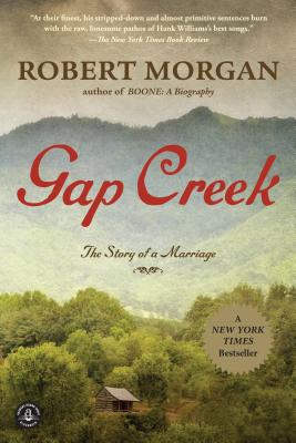 GAP CREEK: THE STORY OF A MARRIAGE, MORGAN, ROBERT