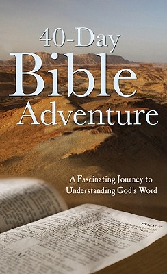 Christopher D. Hudson , 40-Day Bible Adventure: A Fascinating Journey to Understanding God's Word, Christopher D. Hudson  (Author)