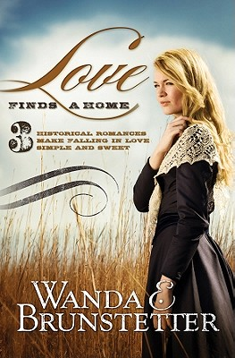 Image for Love Finds a Home: 3 Historical Romances Make Falling in Love Simple and Sweet