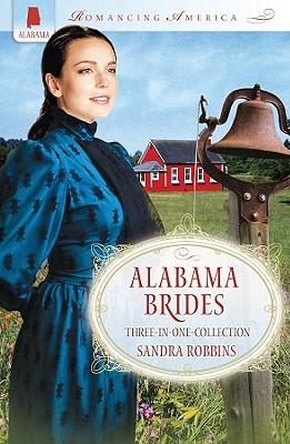 ALABAMA BRIDES (Romancing America), Robbins, Sandra