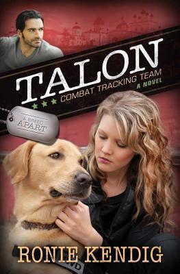 Talon: Combat Tracking Team (A Breed Apart), Ronie Kendig