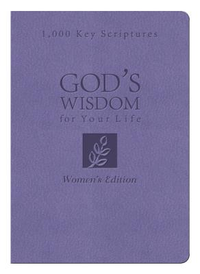 Bible Wisdom for Your Life: Women's Edition: 1,000 Key Scriptures, Donna K. Maltese (Author)