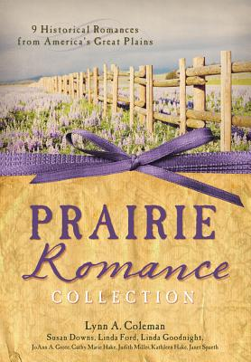 Image for The Prairie Romance Collection: 9 Historical Romances from America's Great Plains