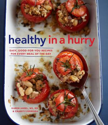 Image for Healthy in a Hurry: Simple, Wholesome Recipes for Every Meal of the Day