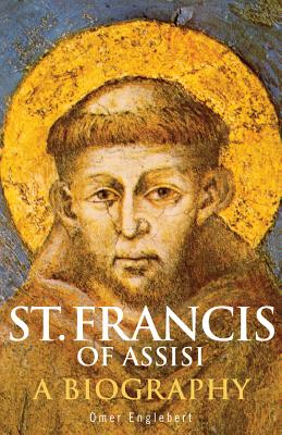 Image for St. Francis of Assisi: A Biography