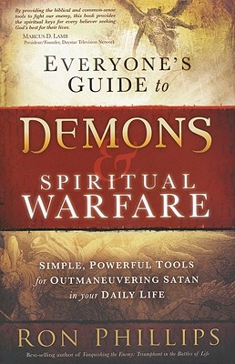 Image for Everyone's Guide to Demons and Spiritual Warfare: Simple, Powerful Tools for Outmaneuvering Satan in Your Daily Life