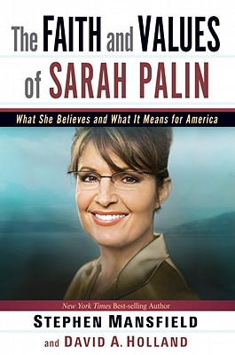 Image for The Faith and Values of Sarah Palin