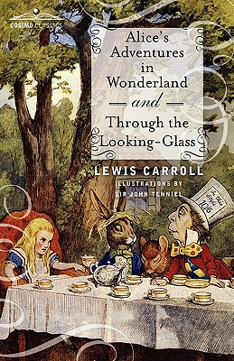 Alice's Adventures in Wonderland and Through the Looking-Glass - Original Version, Carroll, Lewis