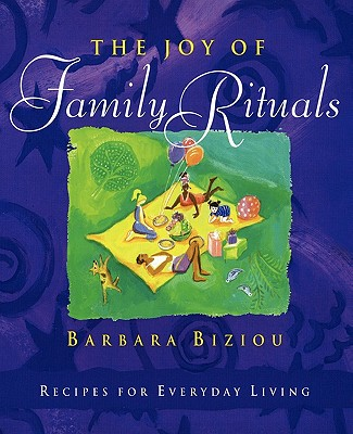 Image for The Joy of Family Rituals