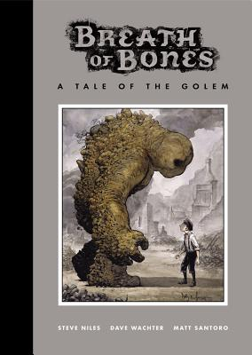 Breath of Bones: A Tale of the Golem, Niles, Steve