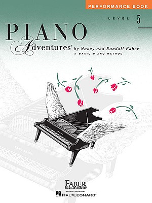 Piano Adventures Performance Book, Level 5 (Faber Piano Adventures), Faber, Nancy [Composer]; Faber, Randall [Composer];