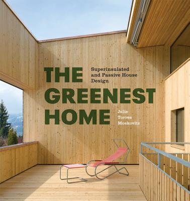 Image for The Greenest Home: Superinsulated and Passive House Design