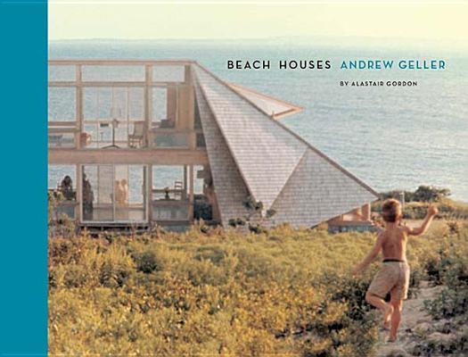 Image for Beach Houses: Andrew Geller