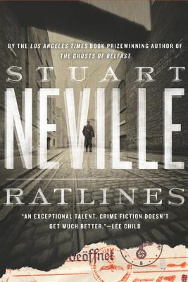 Ratlines, Stuart Neville  (Author)