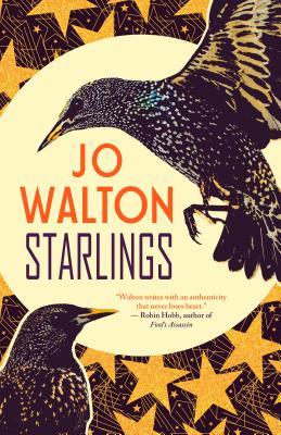 Starlings, Jo Walton
