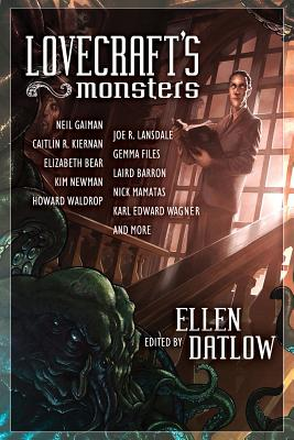 LOVECRAFT'S MONSTERS, DATLOW, ELLEN [ED.]