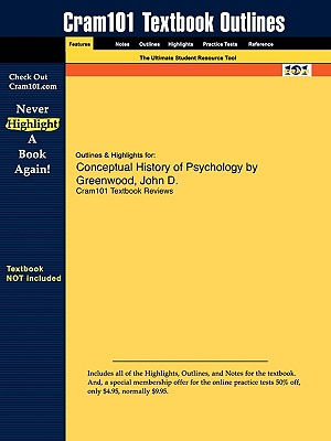 Image for Outlines & Highlights for Conceptual History of Psychology by Greenwood, John D.