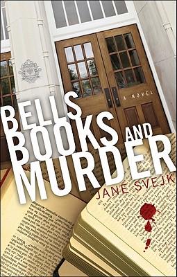 Bells Books And Murder, Jane Svejk