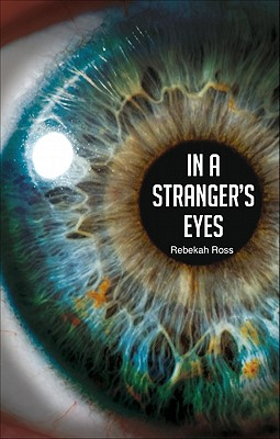 In a Stranger's Eyes, Ross, Rebekah