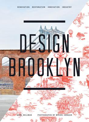 Image for Design Brooklyn: Renovation, Restoration, Innovation, Industry