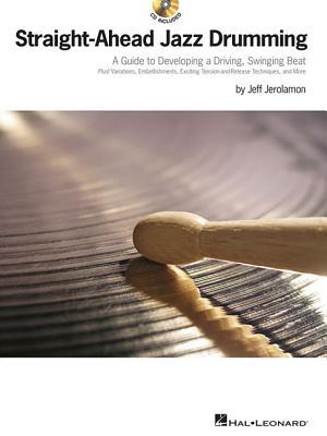 Straight-Ahead Jazz Drumming  with CD, Jerolamon, Jeff
