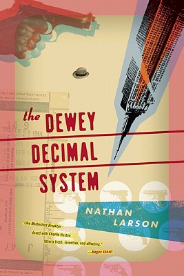 Image for The Dewey Decimal System: A Novel (Akashic Urban Surreal Series)