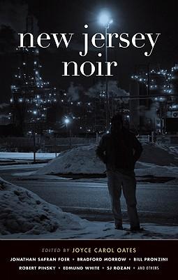 NEW JERSEY NOIR, JOYCE CAROL OATES