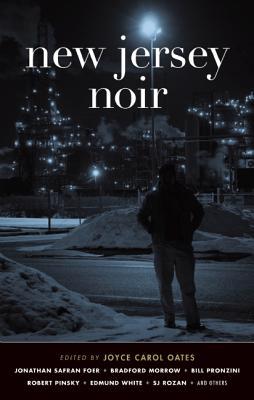 New Jersey Noir, Oates, Joyce Carol (ed)