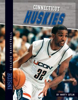 Connecticut Huskies (Inside College Basketball), Gitlin, Marty