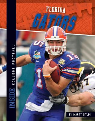 Florida Gators (Inside College Football), Gitlin, Marty