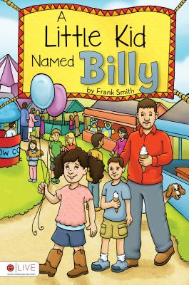 Image for A Little Kid Named Billy [Perfect Paperback]